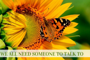 We All Need Someone To Talk To, It's Important to Reach Out